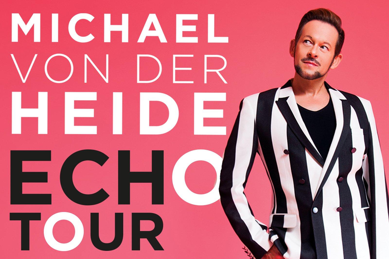 """Michael von der Heide """"ECHO"""" Tour"""