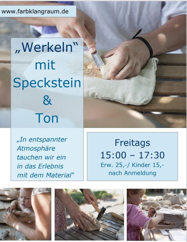 Plakat - Werkeln mit Speckstein & Ton