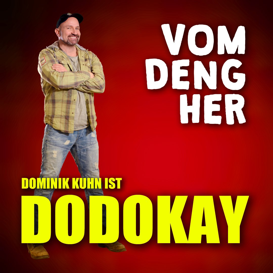 DODOKAY Vom Deng her