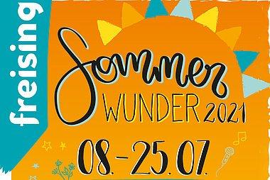 Sommer Wunder Freising 2021